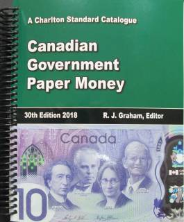2018 Canadian Government Paper Money - Charlton 30th Edition