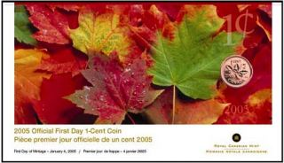 2005 OFFICIAL FIRST DAY 1-CENT COIN