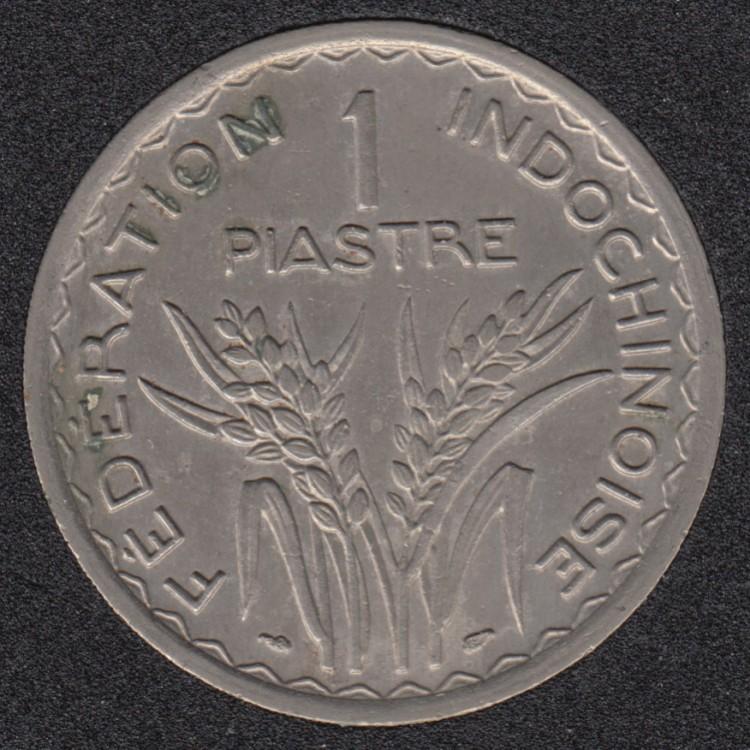 1947 - 1 Piastre - Indo Chine - France