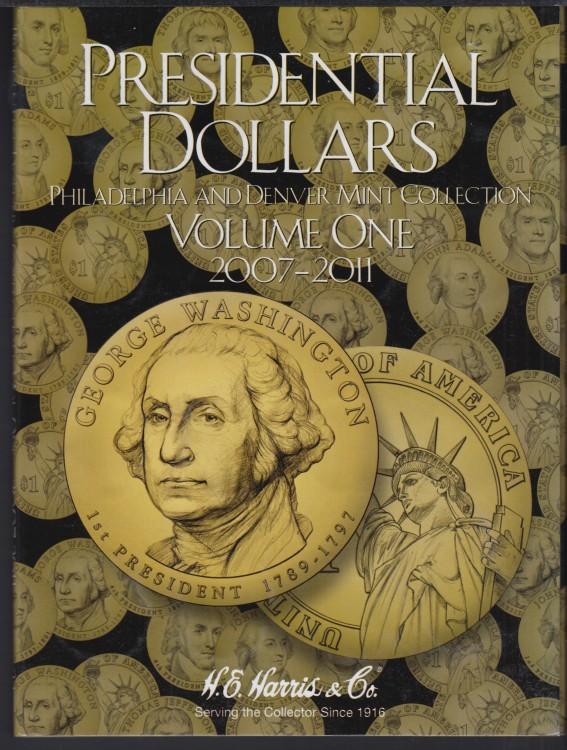 US Coins Presidential Dollars 2 Album #1 2007-2011 & #2 2012 +
