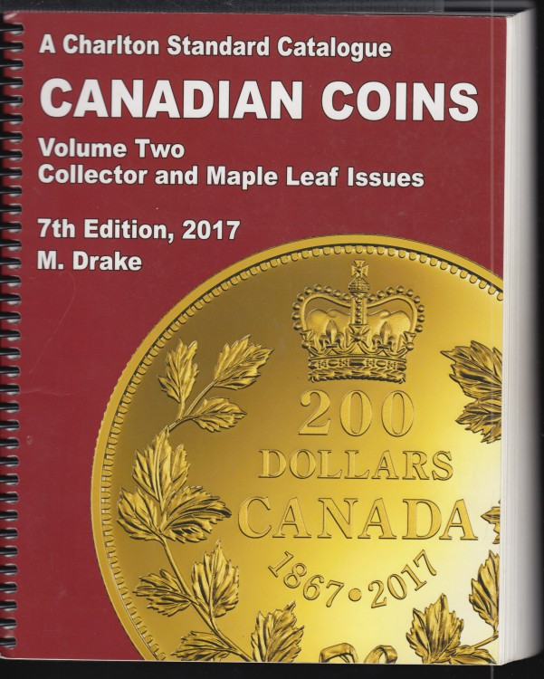 2017 - Charlton - Standard Catalogue Volume Two Collector & Maple Leaf Issues  - Use