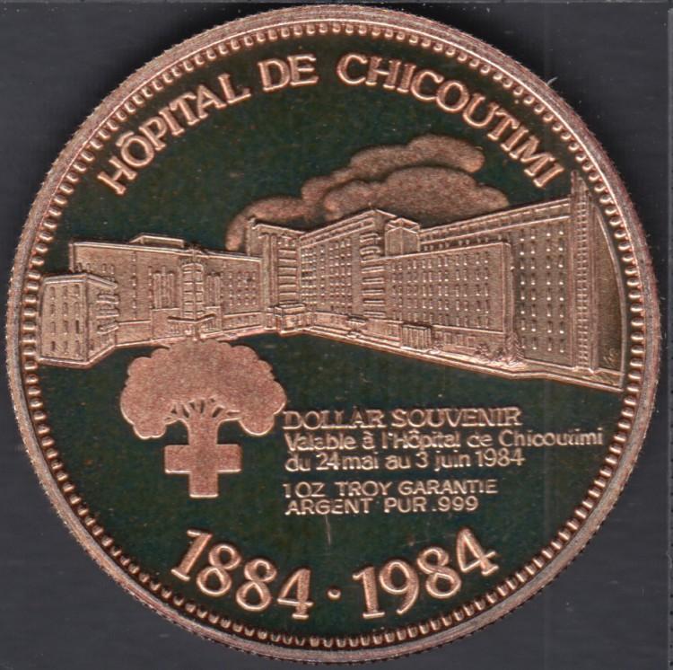 Chicoutimi - 1984 - 1884 - Centenaire Hôpital de Chicoutimi - 1 once argent Fin - $1 Dollar de Commerce