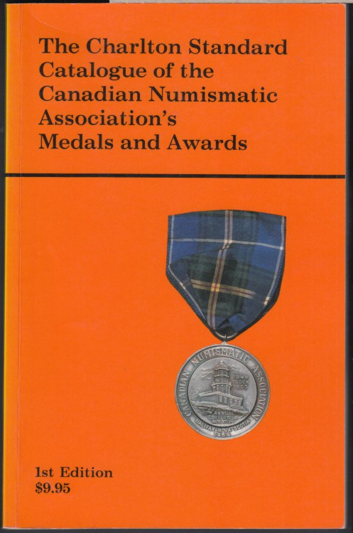 Catalogue of the Canadian Numismatic Association's Medal and Awards