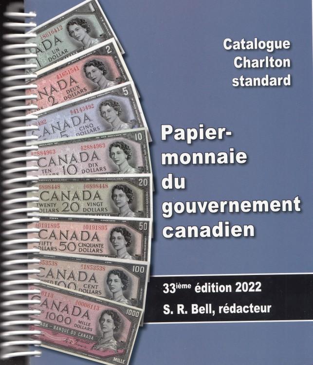 2022 Papier-Monnaie du Gouvernement Canadien - Charlton 33ième Édition