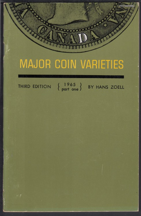 1965 - Hans Zoell - Canadian Coin Variety Catalog - 3(third) Part One Edition - Usagé