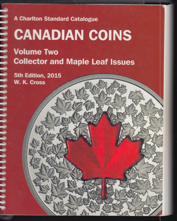 2015 - Charlton - Standard Catalogue Volume Two Collector & Maple Leaf Issues  - Usagé