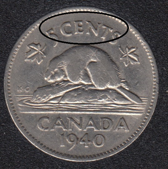 1940 - Die Break 5 CENTS & G to Bust Attached - Canada 5 Cents