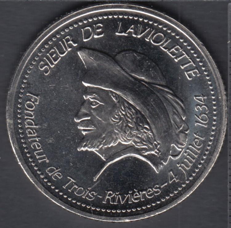 Trois-Rivieres - 1984 - 1634 - 350° Ann. - Sieur de Laviolette Fondateur - $1 Dollar de Commerce
