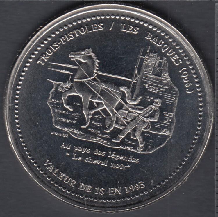 Trois-Pistoles / Les Basques - 1993 - Le Cheval Noir - $1 Trade Dollar