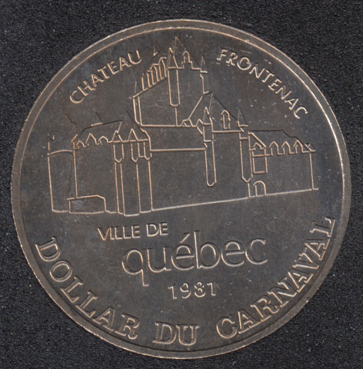 Quebec - 1981 Carnival of Quebec - Eff. 1966 / Chateau Frontenac - Trade Dollar