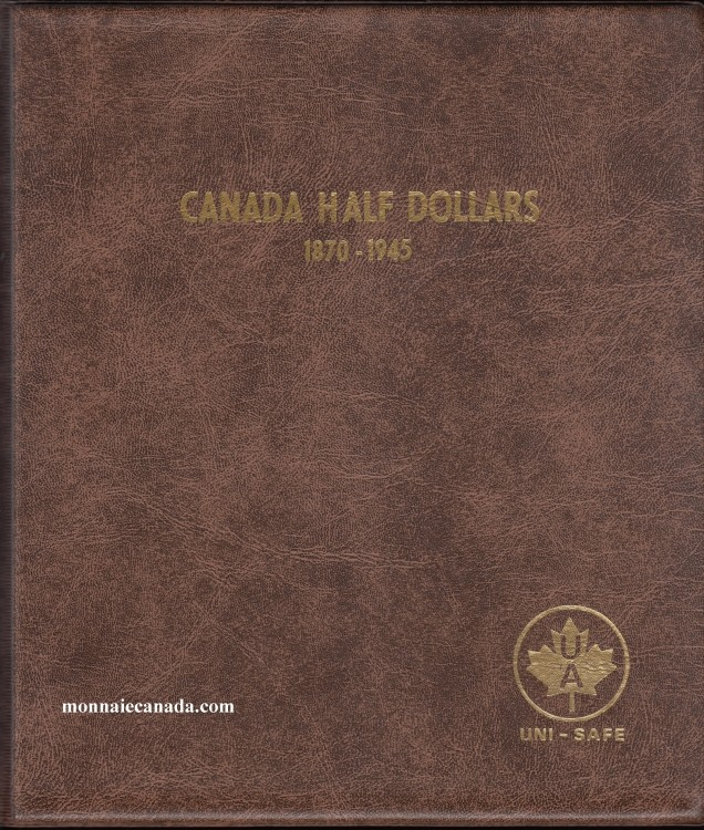 Uni-Safe Coin Album Canada 50 Cents 1870-1945