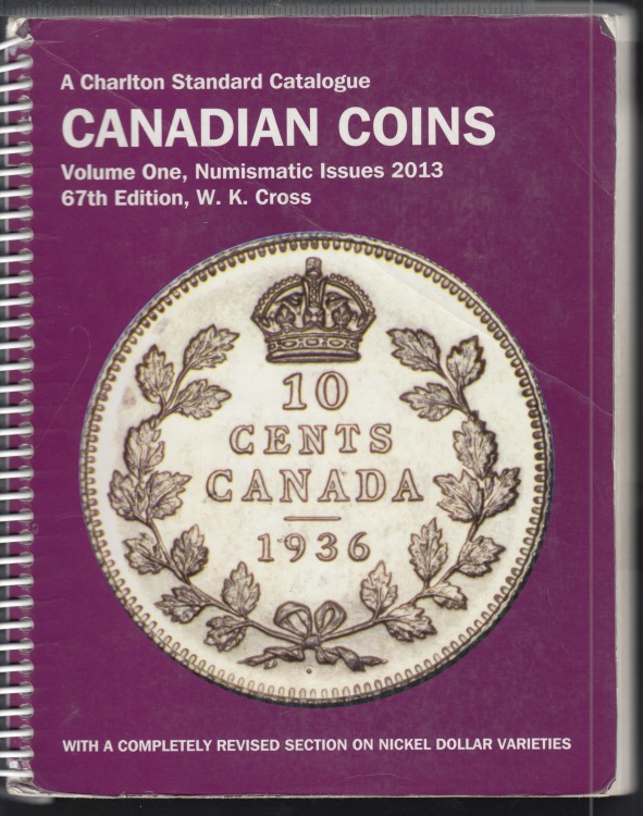 2013 - Charlton - Standard Catalogue Volume One Numismatic Issues - Nickel Dollar Varieties - Use