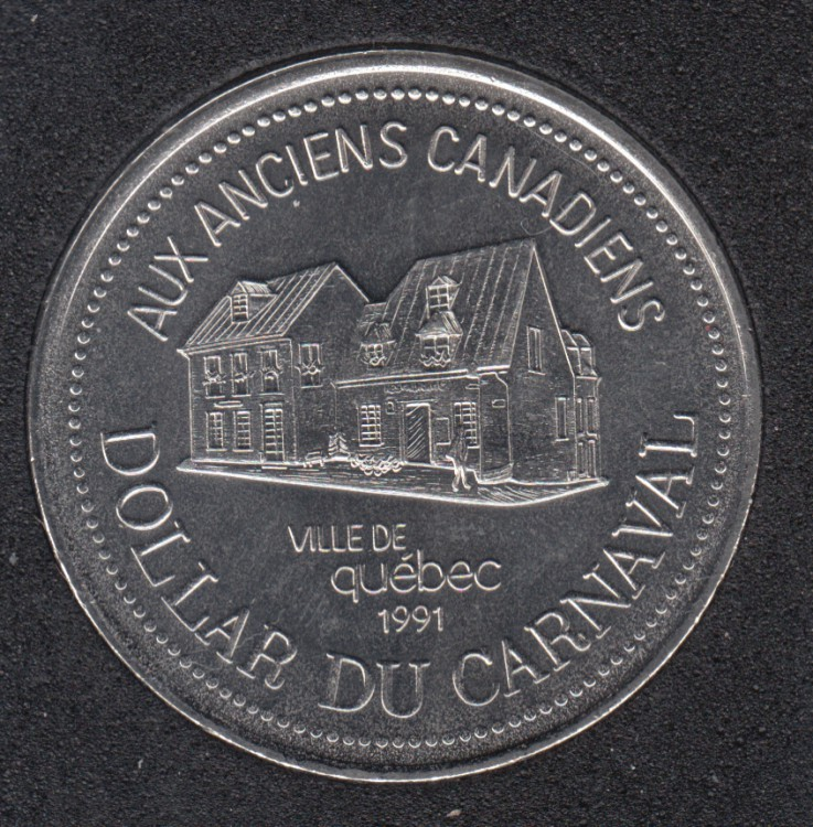 Quebec - 1991 Carnival of Quebec - Pal. 1968 / Aux Anciens Canadiens - Trade Dollar