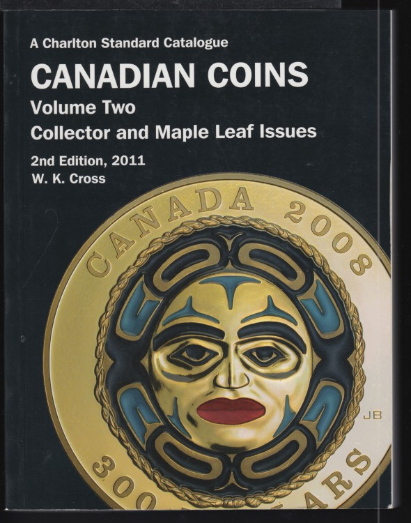 2011 - Charlton - Standard Catalogue Volume Two Collector & Maple Leaf Issues  - Usagé