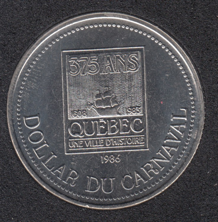 Quebec - 1986 Carnival of Quebec - Eff. 1983 / Logo du 375 Ann. - Trade Dollar