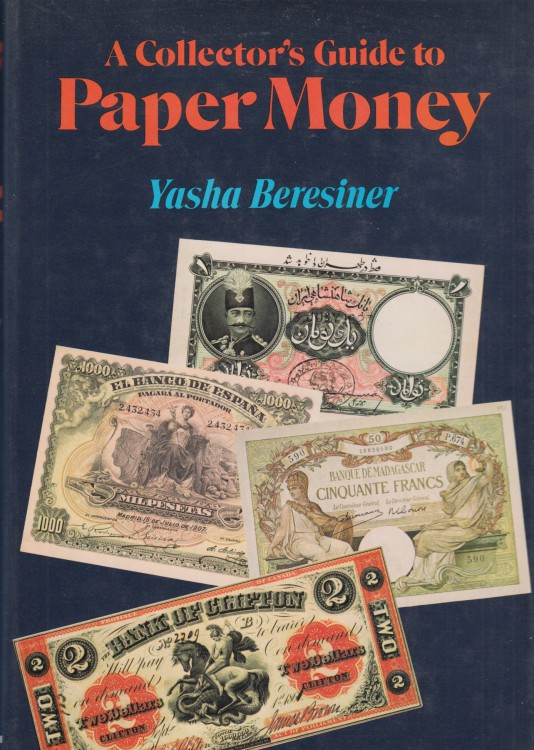 A Collector's Guide to Paper Money