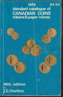 1978 - Charlton - Standard Catalogue of Canadian Coins Tokens and Paper Money - Usagé