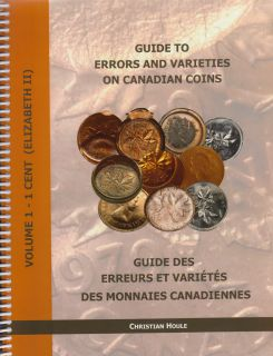 Guide to Errors and Varieties on Canadian Coins - Volume 1 - 1 Cent