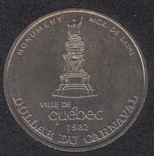 Quebec - 1982 Carnival of Quebec - Eff. 1967 / Monument Mgr. de Laval - Trade Dollar