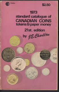 1973 - Charlton - Standard Catalogue of Canadian Coins Tokens and Paper Money - Usagé