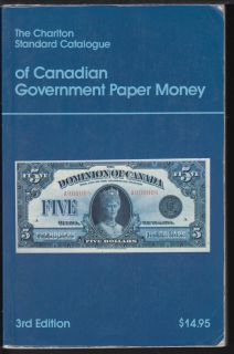 Charlton - Standard of Canadian Government Paper Money - 3rd Edition - Use