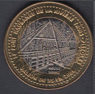 Trois-Pistoles / Les Basques - 2006 - Pont Haubané de la Rvière de Trois-Pistoles - (bimétal.) $3 Trade Dollar