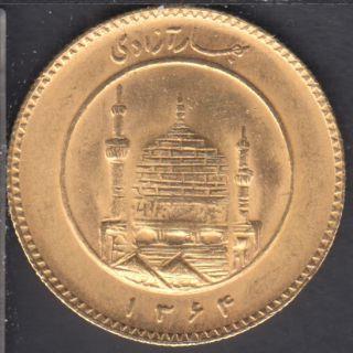 Iran - Azadi - Or - SH1364 (1985) - KM #1245.2 - APPELER POUR COMMANDER