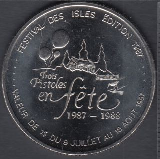 Trois-Pistoles - 1987 - Festival Des Isles - $1 Trade Dollar