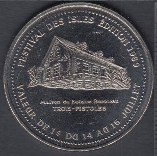 Trois-Pistoles - 1989 - Festival Des Isles - Maison Notaire Rousseau - $1 Dollar de Commerce