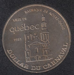 Quebec - 1981 Carnival of Quebec - Eff. 1964 / Basilique - Trade Dollar