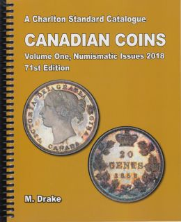 2018 Charlton Canadian Coins, Vol 1 Numismatic Issues, 71th Edition