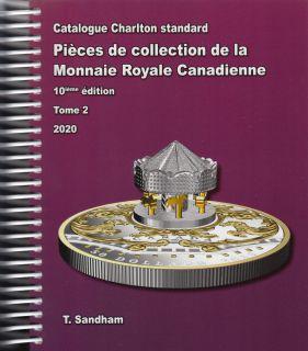 2020 Charlton Catalogue Tome 2 - 10ieme Edition - Pièces de collection de la Monnaie Royale Canadienne