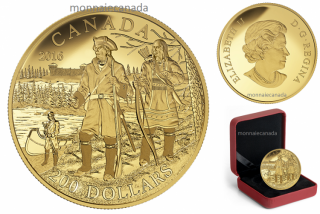 2016 - $200 - Pure Gold Coin – Great Canadian Explorers Series: Pierre Gaultier de La Vérendrye