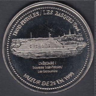 Trois-Pistoles / Les Basques - 1999 - Traversier L'Héritage 1 - $2 Trade Dollar