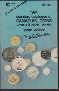1974 - Charlton - Standard Catalogue of Canadian Coins Tokens and Paper Money - Usagé