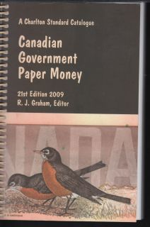 2009 - Charlton - Standard of Canadian Government Paper Money - Use