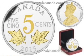 2015 - 5 Cents - 1 oz. Fine Silver Gold-Plated - Legacy of the Canadian Nickel -Two Maple Leaves