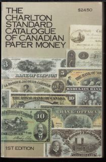 Charlton - Standard Catalogue of Canadian Paper Money - 1rd Edition - Usagé