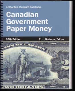 2014 - Charlton - Standard of Canadian Government Paper Money - Use