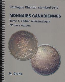 2019 Monnaie Canadienne - Tome 1 - Édition Numismatique - Charlton 72ième Édition