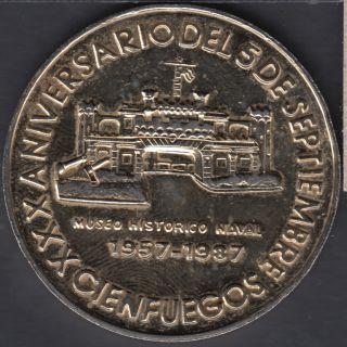 1957 - 1987 - Aniversario Del 5 De Septiembre - Cienfuegos - Museo Historico Naval