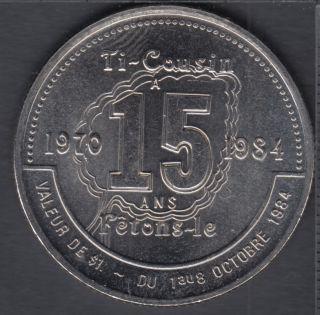 Rimouski - 1984 - 1970 - 15° Ann. Festival d'Automne - Dollar Ti-Cousin - $1 Trade Dollar