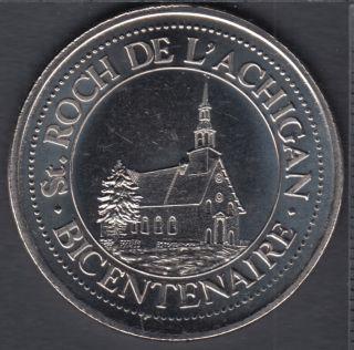 Saint-Roch-de-l'Achigan - 200° Ann. - $1 Dollar de Commerce