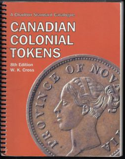 Charlton - Standard Catalogue of Canadian Colonial Tokens - 8th Edition - Usagé