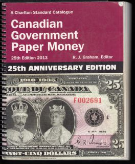 2013 - Charlton - Standard of Canadian Government Paper Money - Usagé