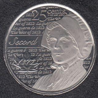 2013 - B.Unc - Laura Secord - Canada 25 Cents