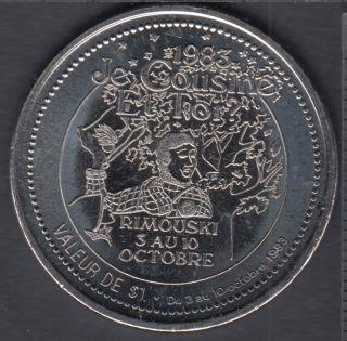 Rimouski - 1983 - Festival d'Automne - Dollar Ti-Cousin - $1 Dollar de Commerce