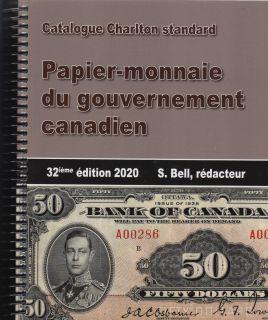 2020 Charlton Catalogue - 32ieme Edition - Papier-monnaie du gouvernement canadien