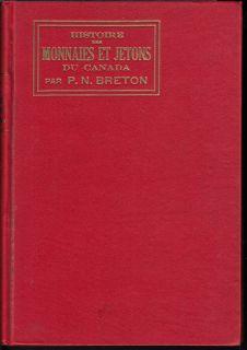 Catalogue Breton - 1894 1e Édition - Histoire des Monnaies et Jetons du Canada - New