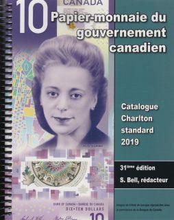 2019 Papier-Monnaie du Gouvernement Canadien - Charlton 31ième Édition